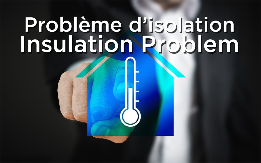 Insulation problem – Problème d'isolation