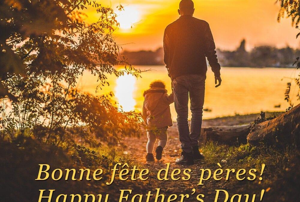 Bonne fête des pères! Happy Father's Day!