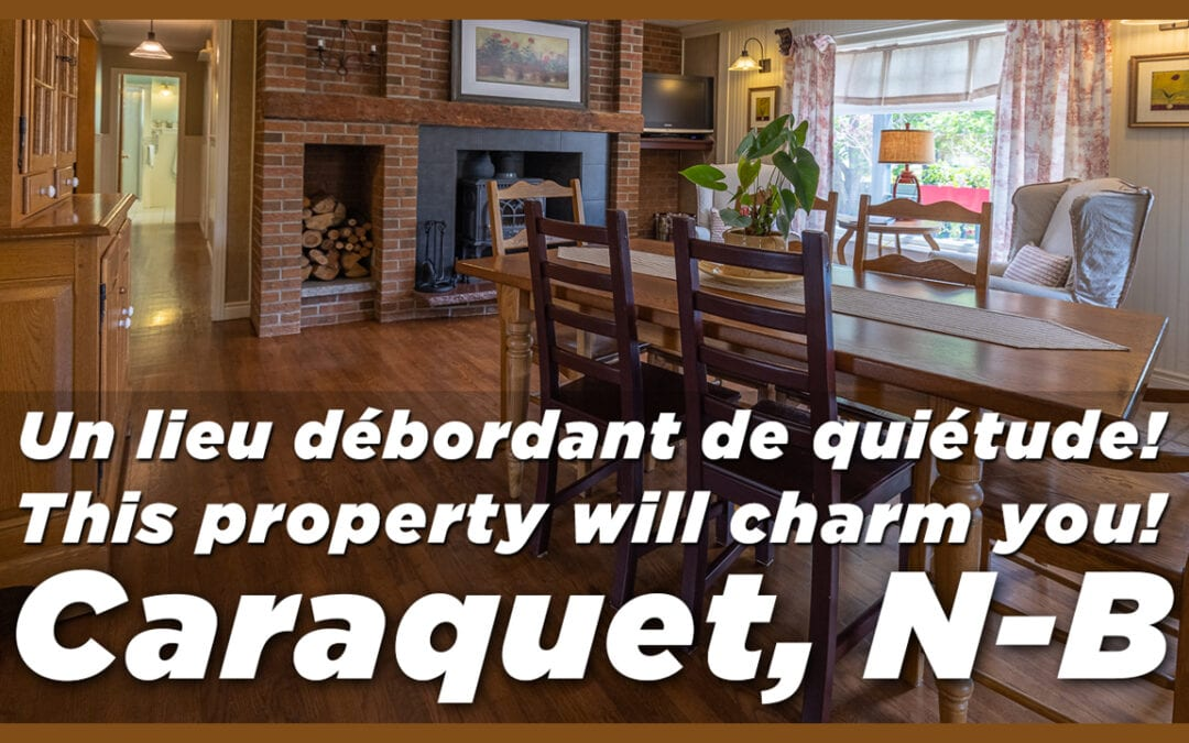 Maison à vendre à Caraquet – House for sale at Caraquet